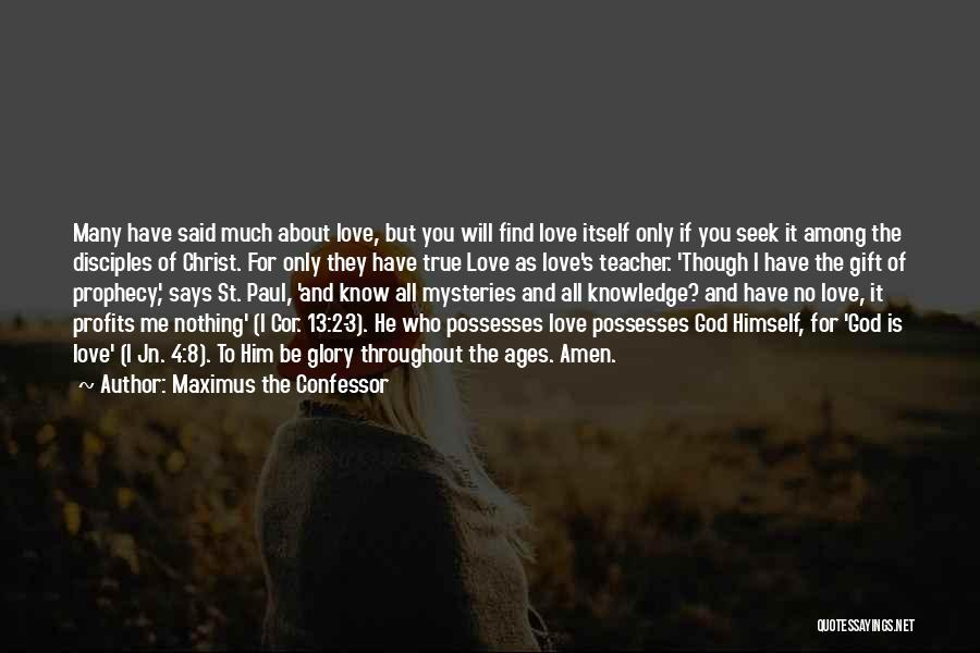 Disciples 2 Quotes By Maximus The Confessor