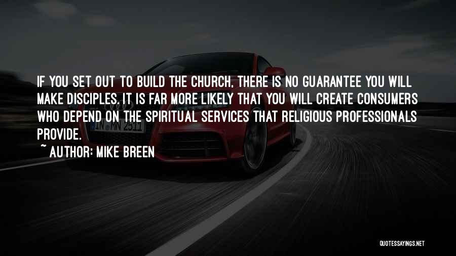 Disciples 2 Quotes By Mike Breen