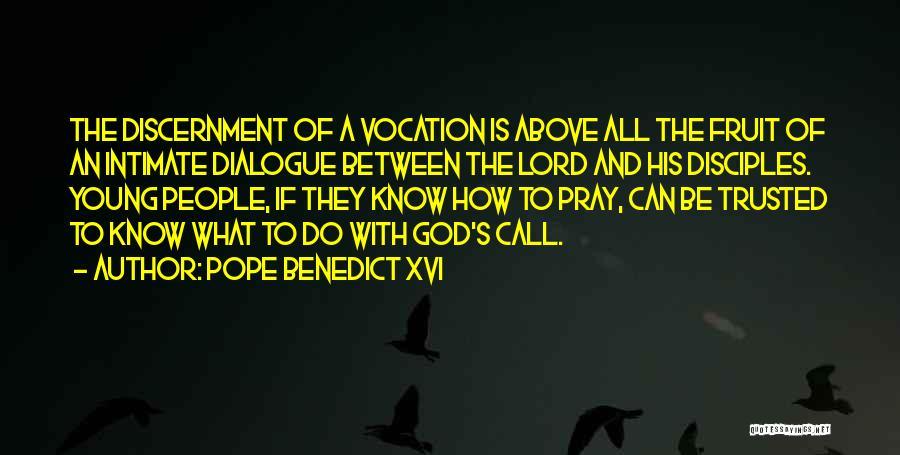 Disciples 2 Quotes By Pope Benedict XVI
