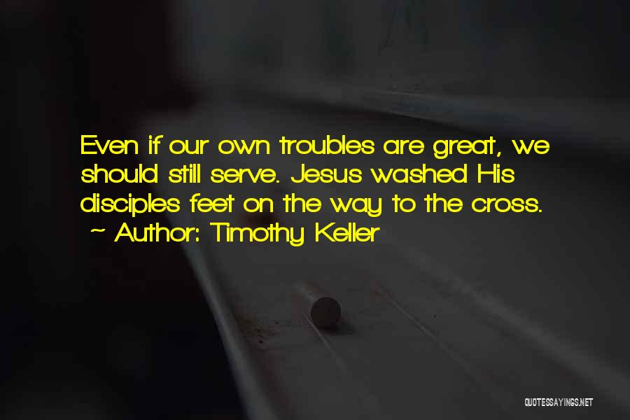 Disciples 2 Quotes By Timothy Keller