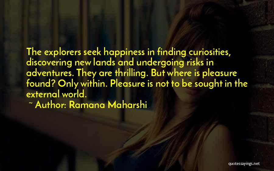Discovering New Land Quotes By Ramana Maharshi