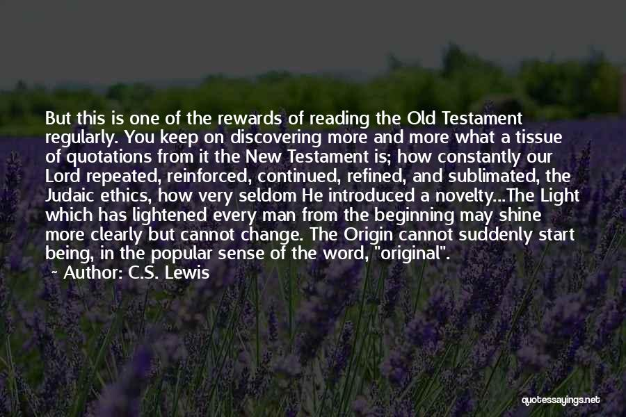 Discovering New Things Quotes By C.S. Lewis