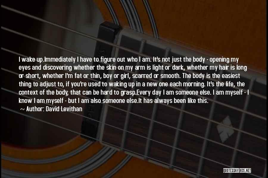 Discovering New Things Quotes By David Levithan
