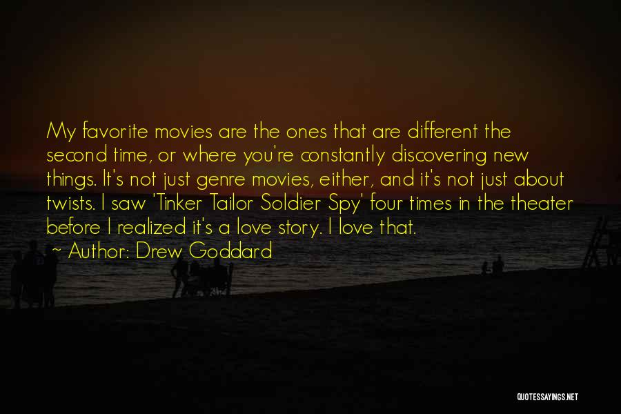 Discovering New Things Quotes By Drew Goddard