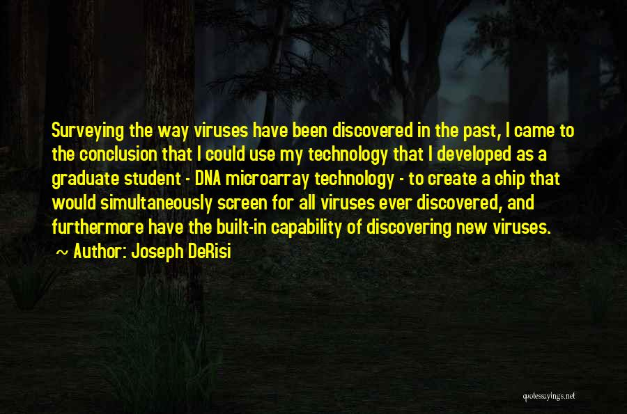Discovering New Things Quotes By Joseph DeRisi