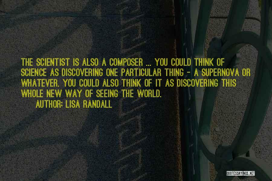 Discovering New Things Quotes By Lisa Randall