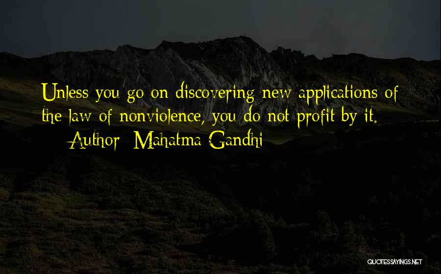 Discovering New Things Quotes By Mahatma Gandhi