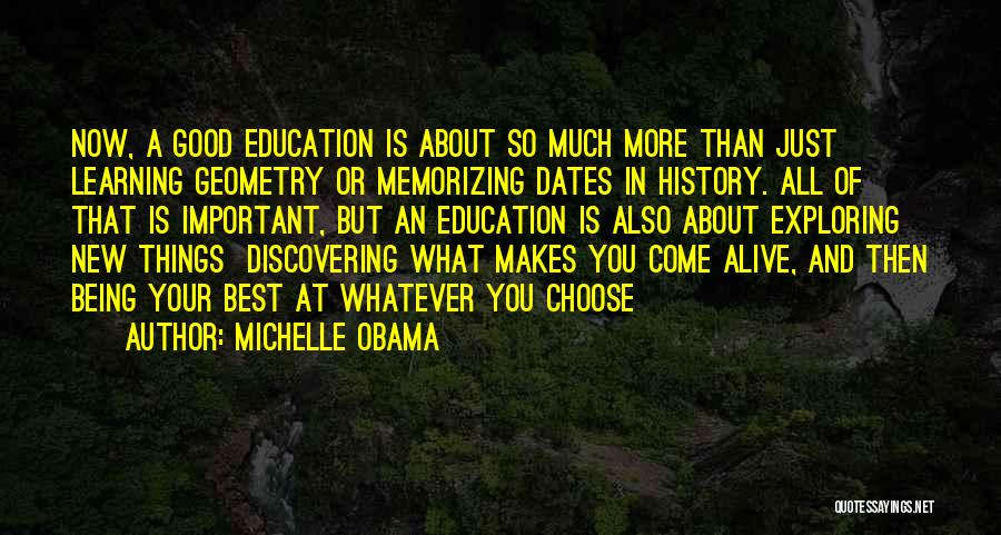 Discovering New Things Quotes By Michelle Obama
