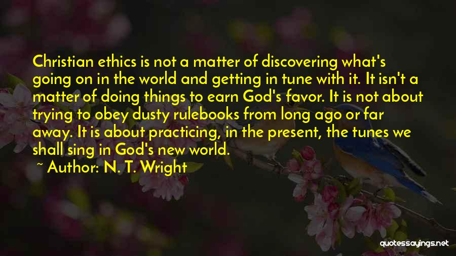 Discovering New Things Quotes By N. T. Wright