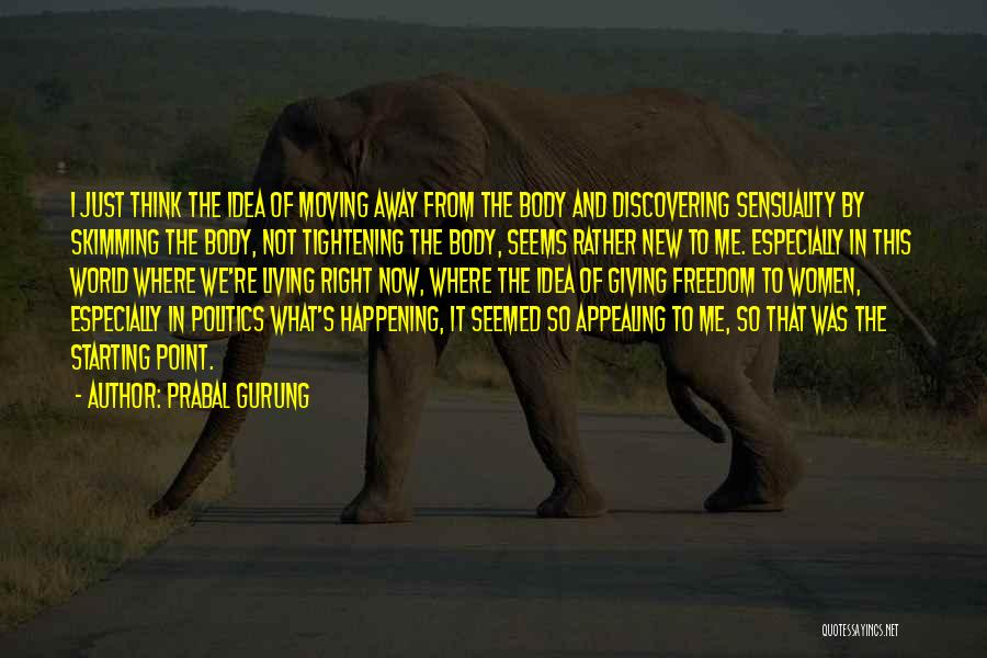 Discovering New Things Quotes By Prabal Gurung