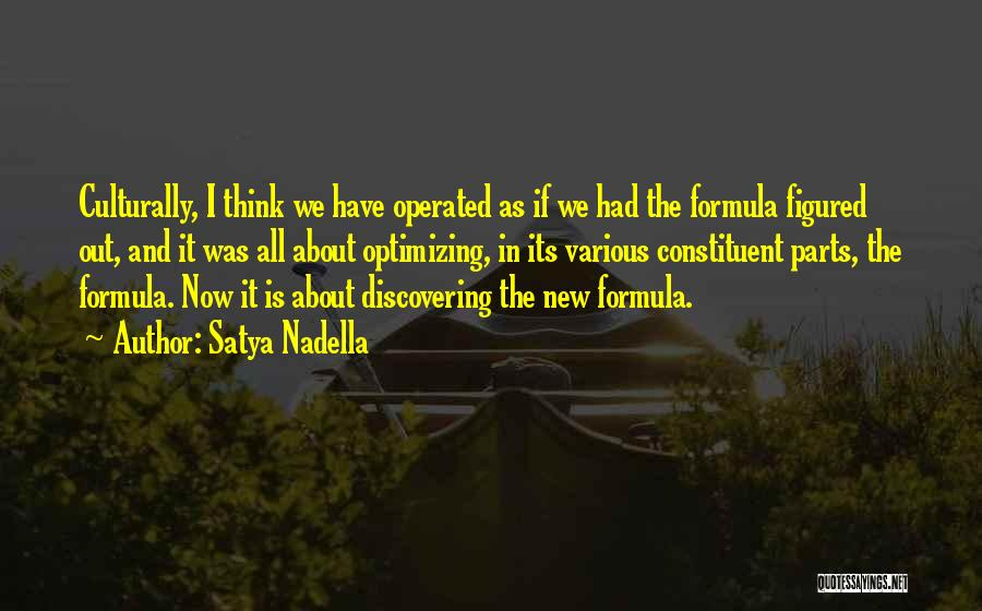 Discovering New Things Quotes By Satya Nadella