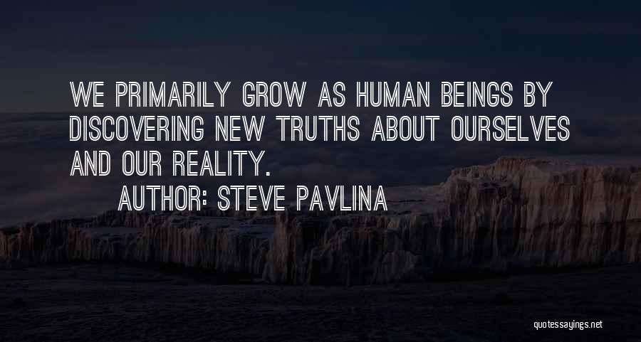 Discovering New Things Quotes By Steve Pavlina