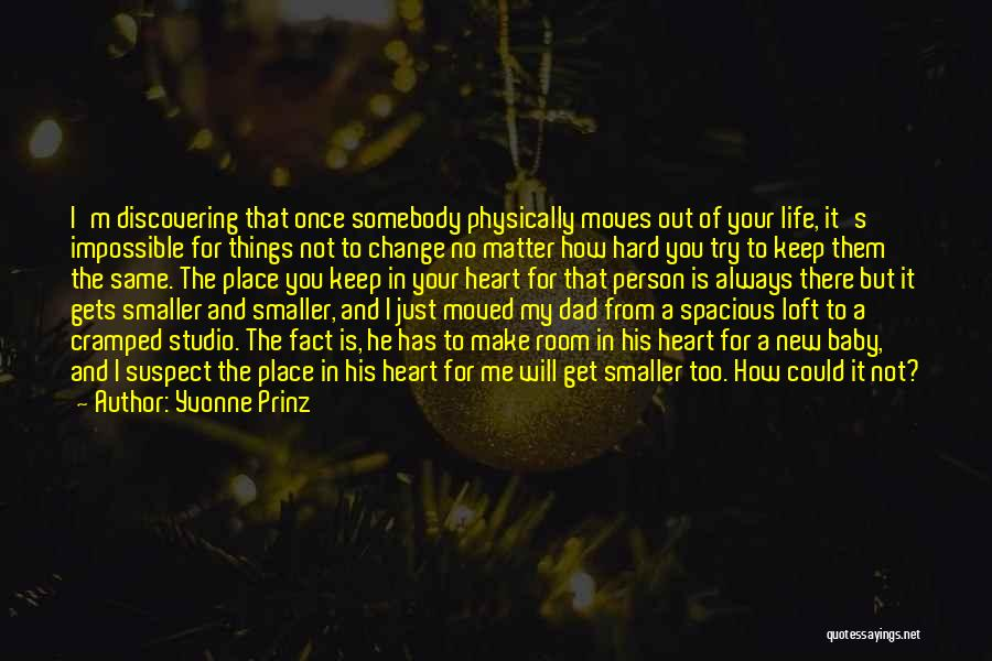 Discovering New Things Quotes By Yvonne Prinz