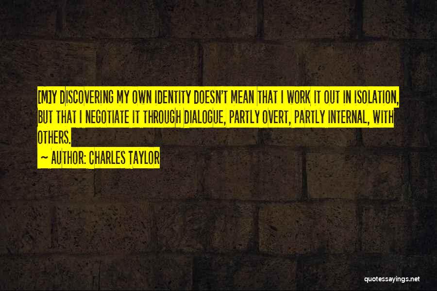 Discovering Self Quotes By Charles Taylor