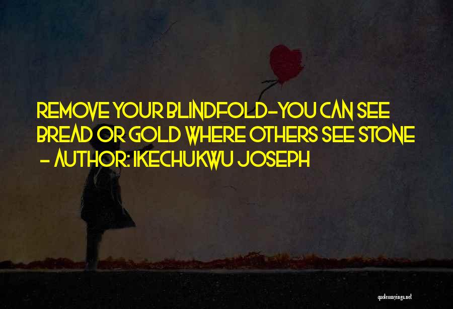 Discovering Self Quotes By Ikechukwu Joseph