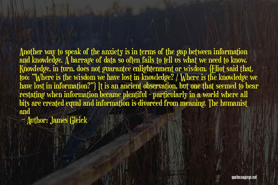 Discovering Self Quotes By James Gleick