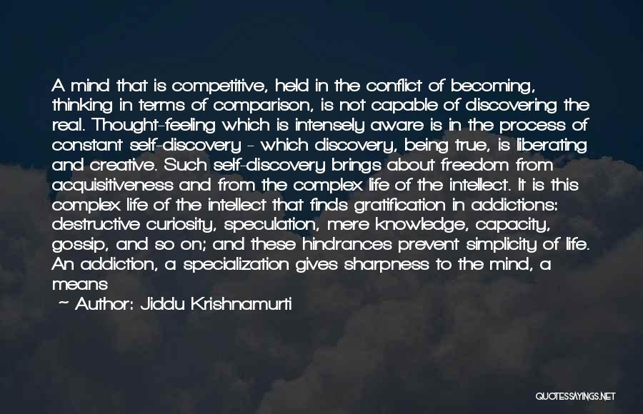 Discovering Self Quotes By Jiddu Krishnamurti