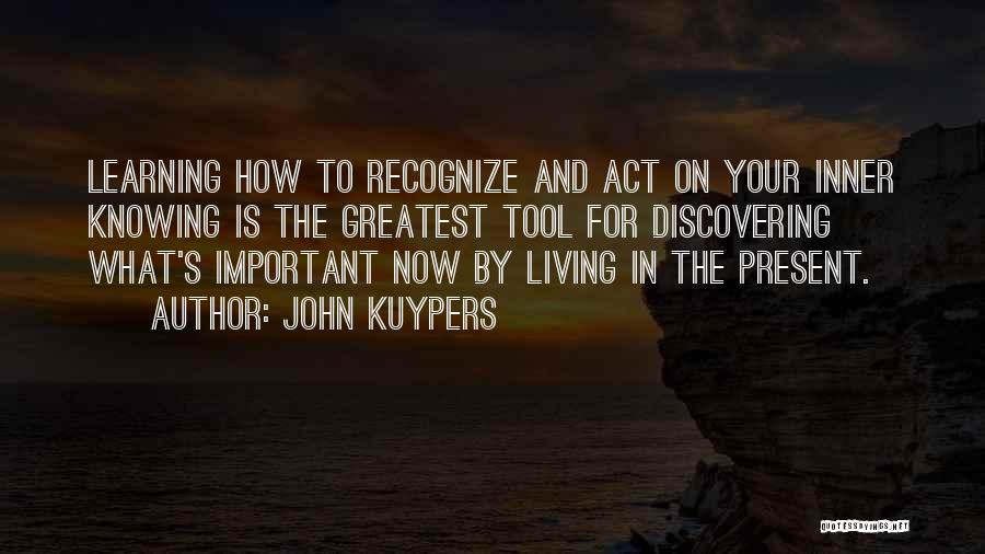 Discovering Self Quotes By John Kuypers