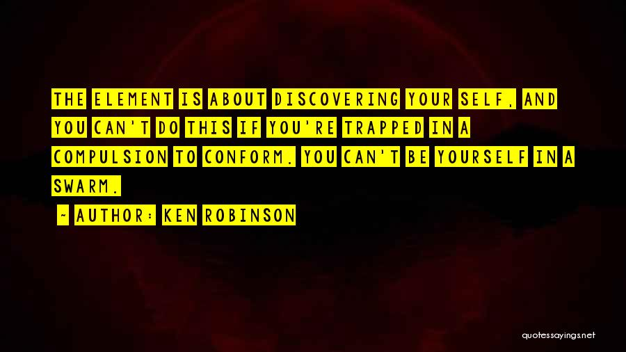 Discovering Self Quotes By Ken Robinson