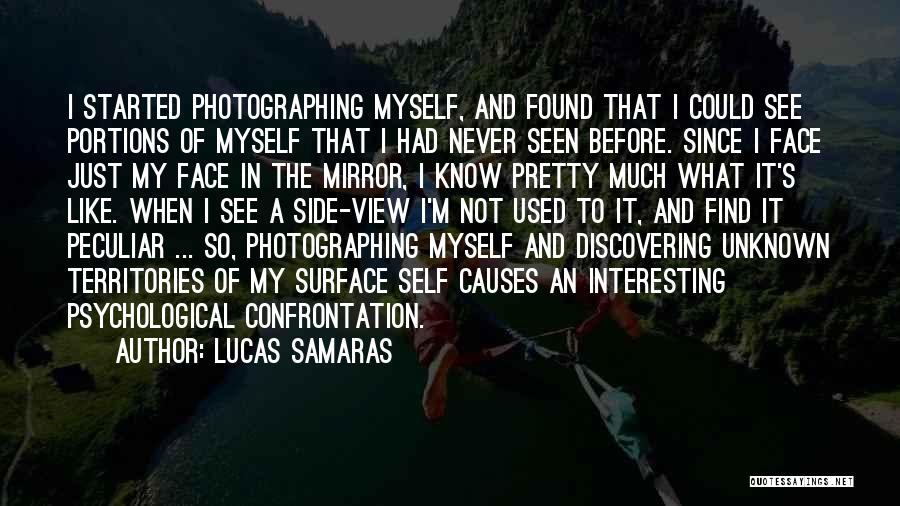 Discovering Self Quotes By Lucas Samaras