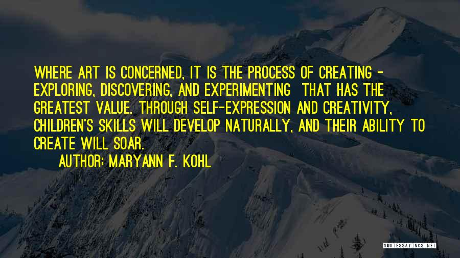 Discovering Self Quotes By MaryAnn F. Kohl