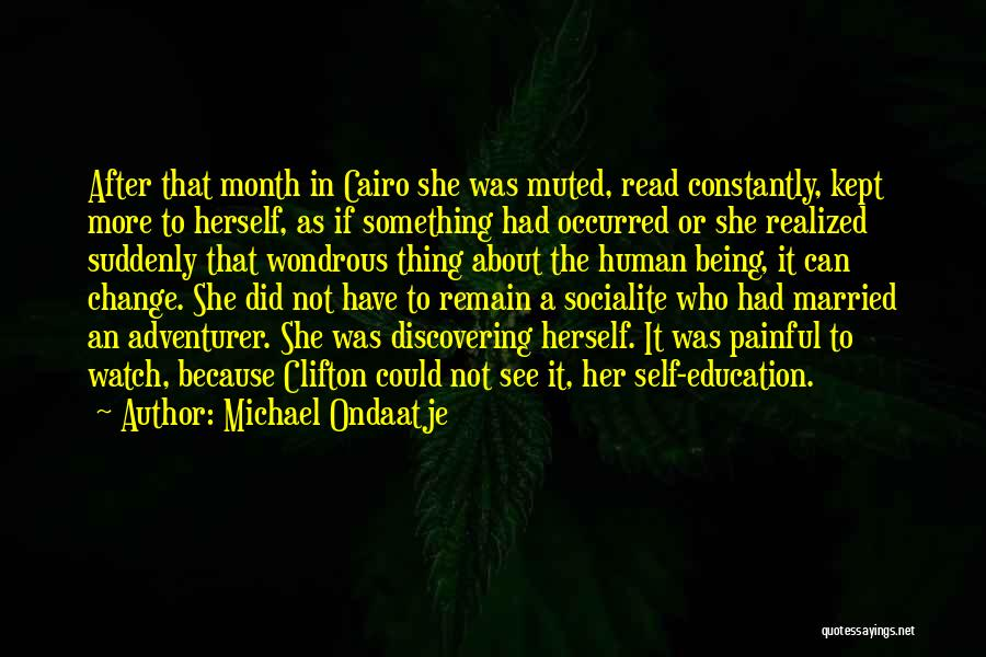 Discovering Self Quotes By Michael Ondaatje