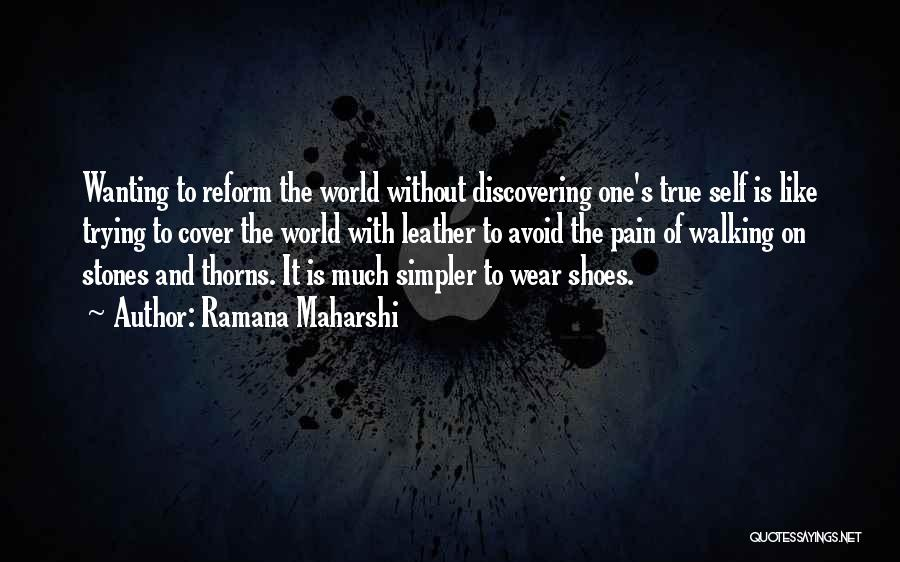 Discovering Self Quotes By Ramana Maharshi