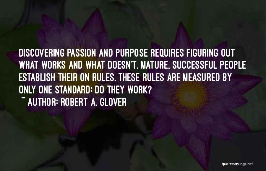 Discovering Self Quotes By Robert A. Glover