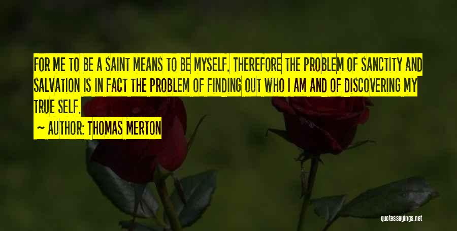 Discovering Self Quotes By Thomas Merton
