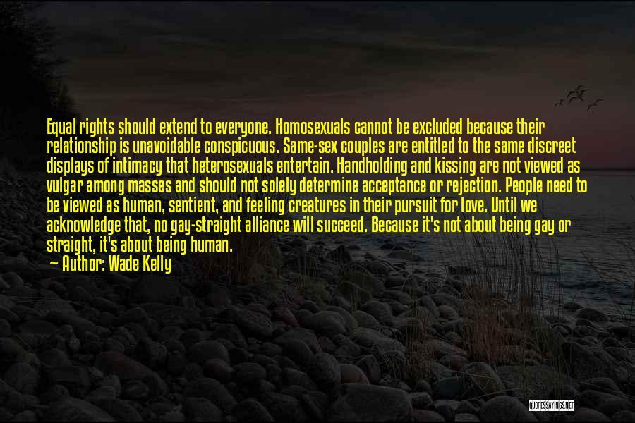 Discreet Gay Quotes By Wade Kelly
