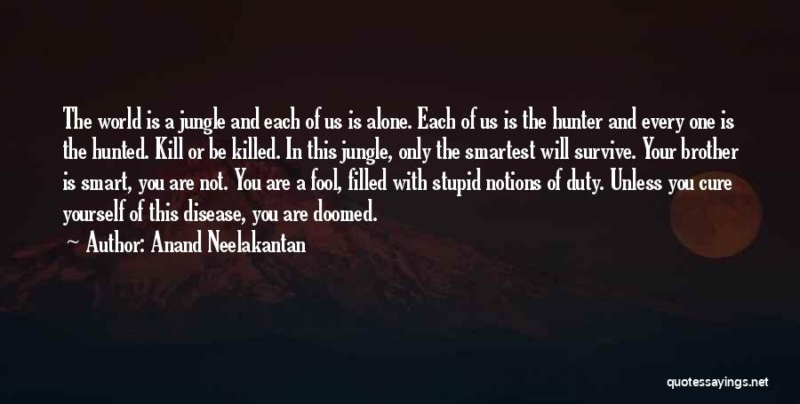 Disease Cure Quotes By Anand Neelakantan