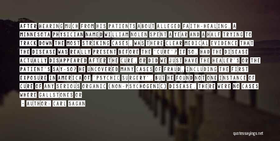 Disease Cure Quotes By Carl Sagan