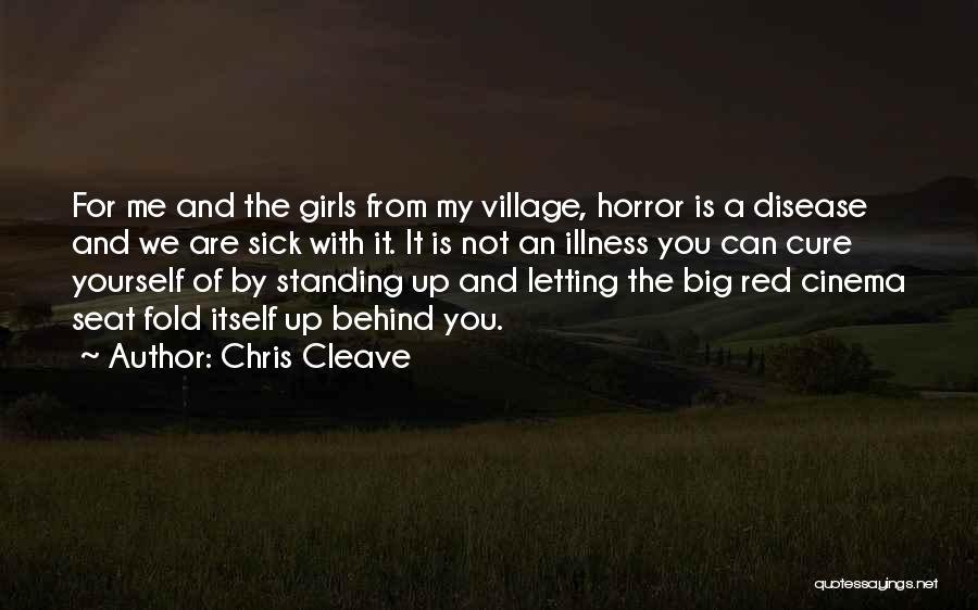 Disease Cure Quotes By Chris Cleave
