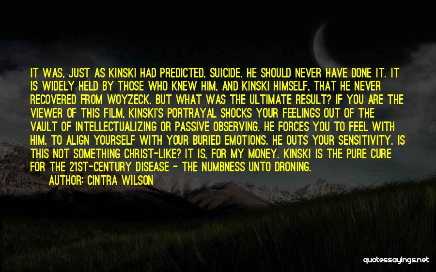 Disease Cure Quotes By Cintra Wilson