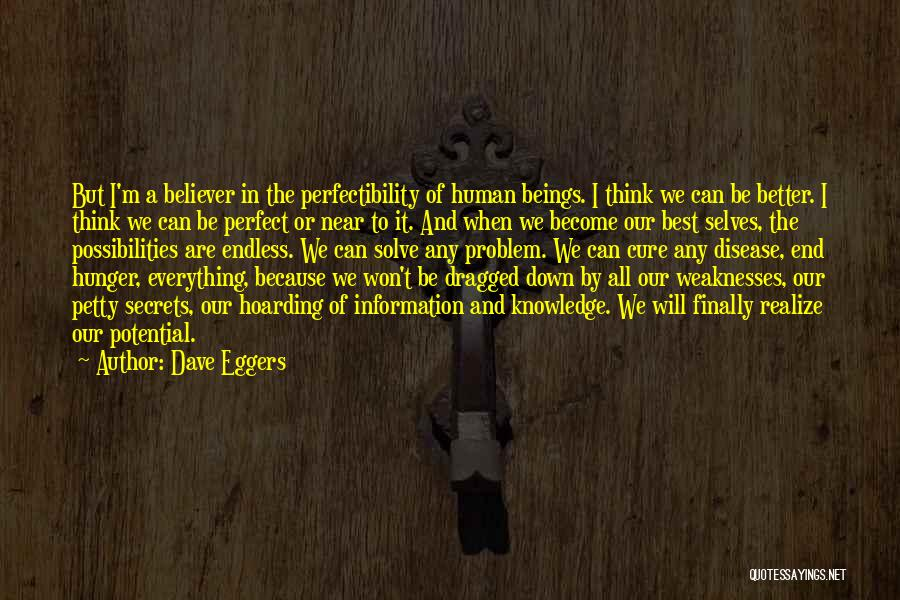 Disease Cure Quotes By Dave Eggers