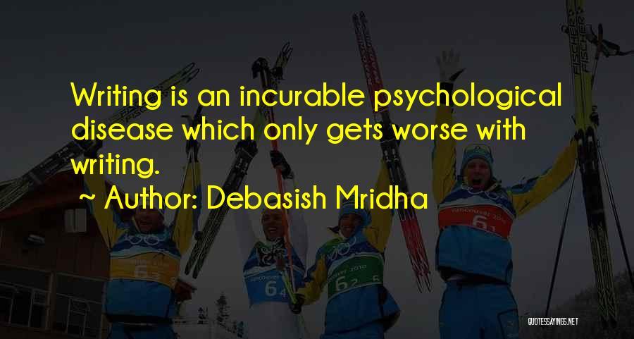 Disease Cure Quotes By Debasish Mridha