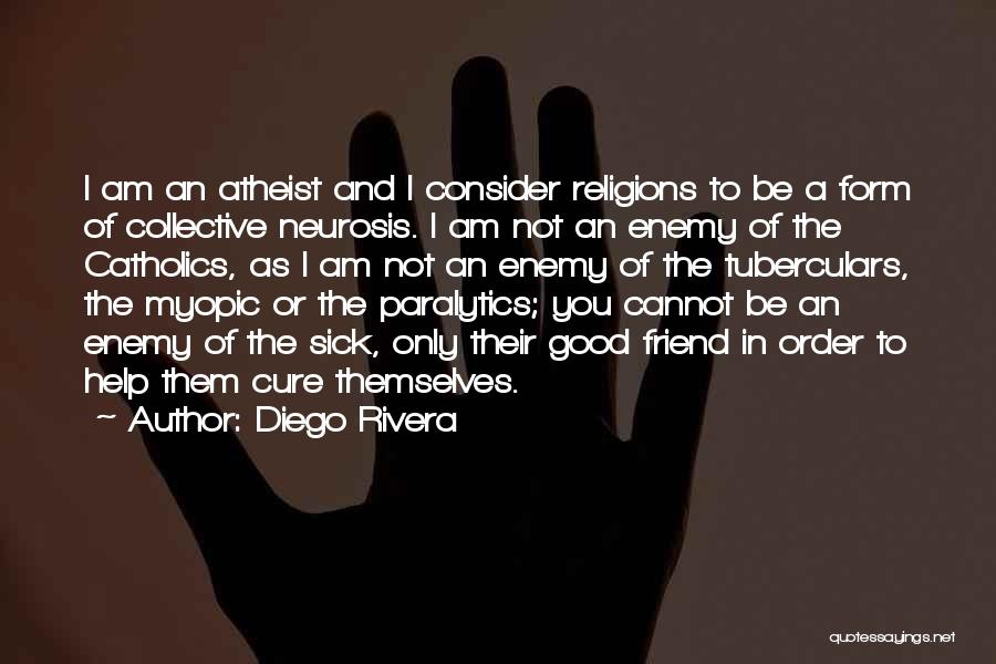 Disease Cure Quotes By Diego Rivera