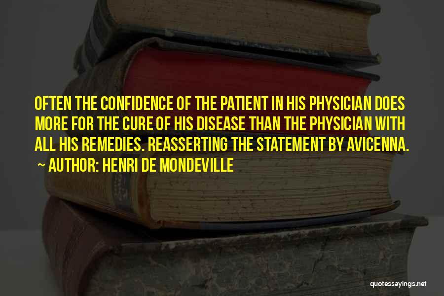 Disease Cure Quotes By Henri De Mondeville