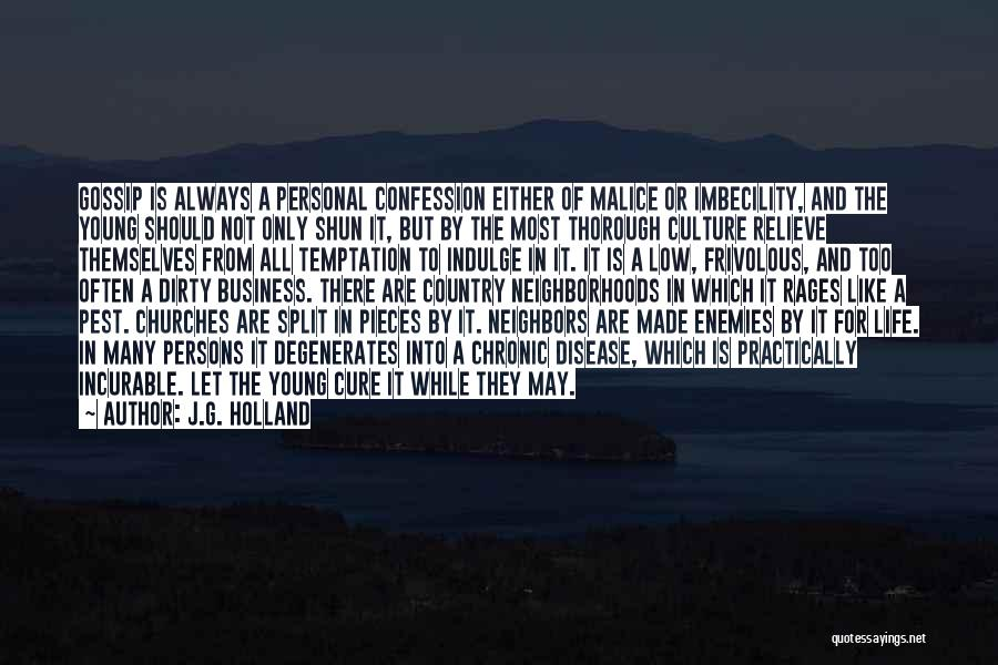 Disease Cure Quotes By J.G. Holland