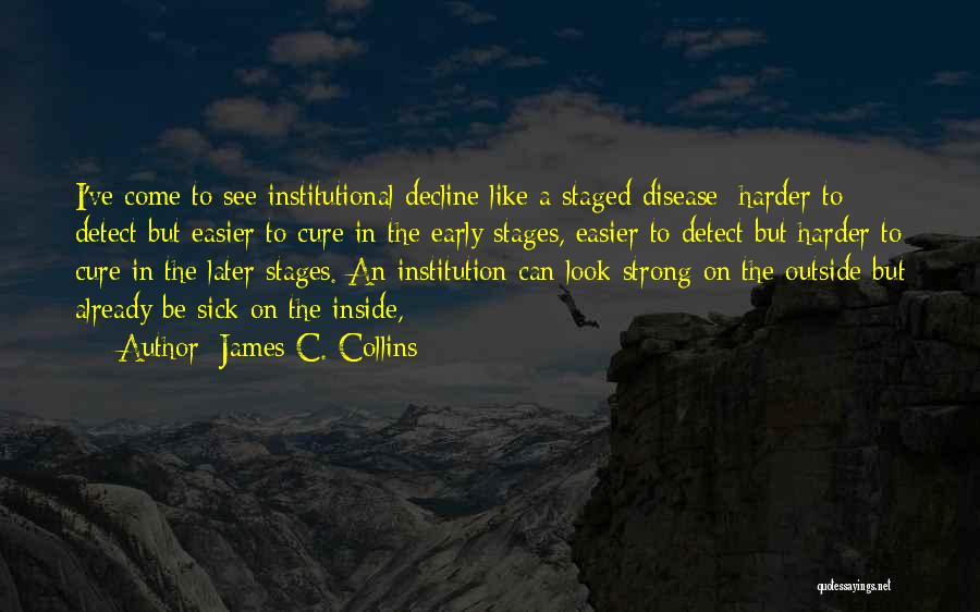 Disease Cure Quotes By James C. Collins