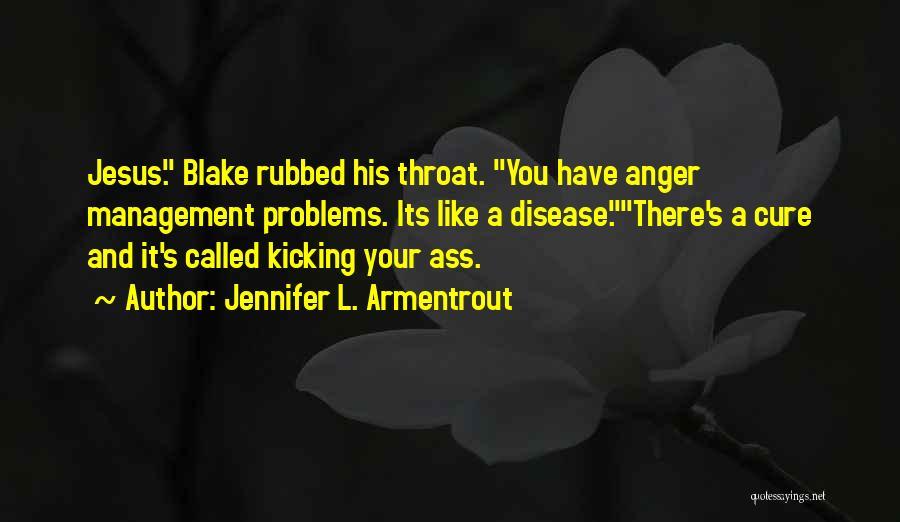 Disease Cure Quotes By Jennifer L. Armentrout