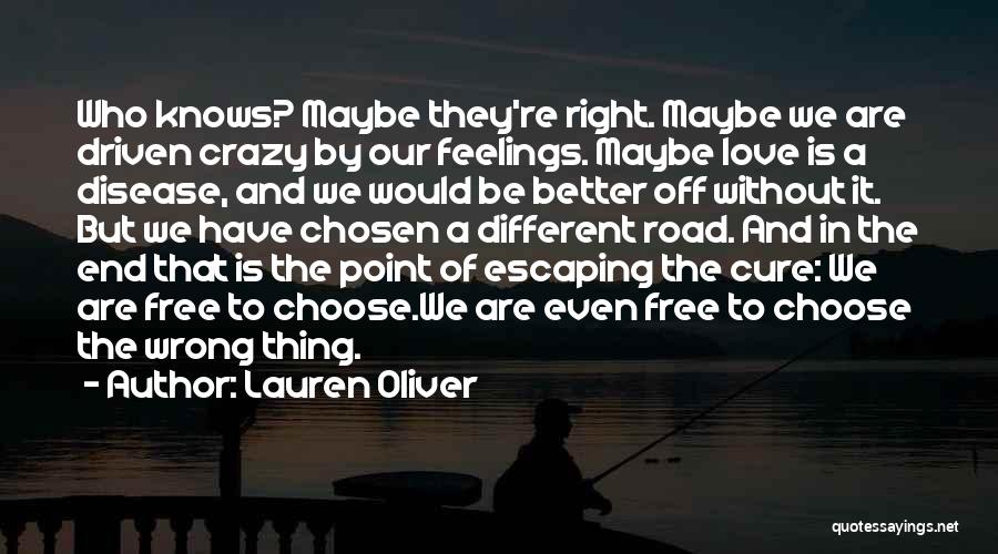 Disease Cure Quotes By Lauren Oliver