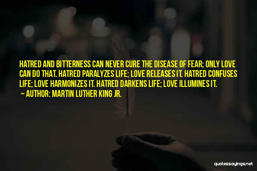 Disease Cure Quotes By Martin Luther King Jr.