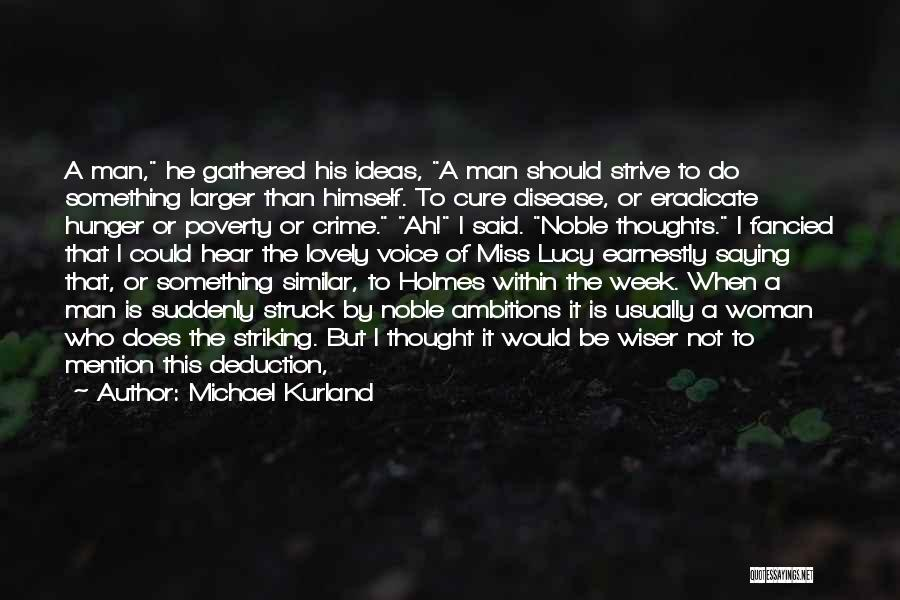 Disease Cure Quotes By Michael Kurland