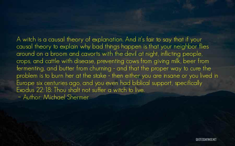 Disease Cure Quotes By Michael Shermer