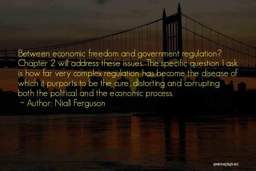 Disease Cure Quotes By Niall Ferguson