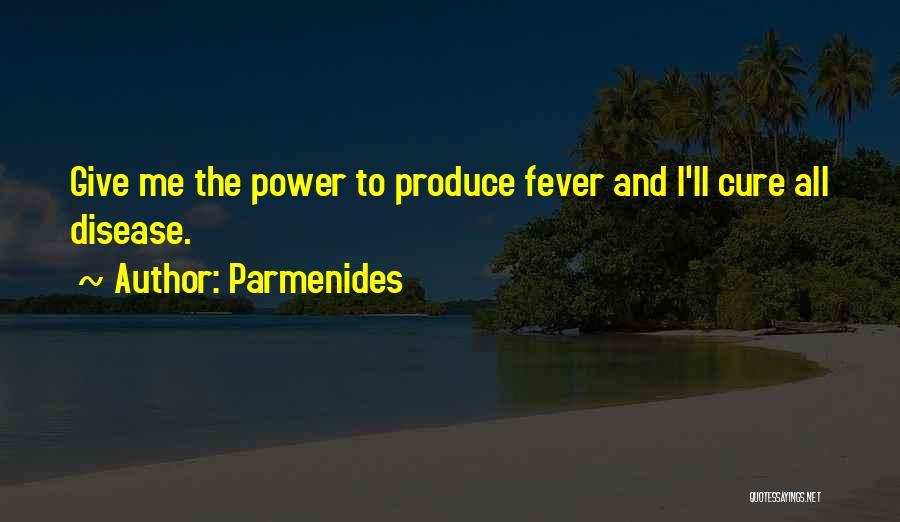 Disease Cure Quotes By Parmenides