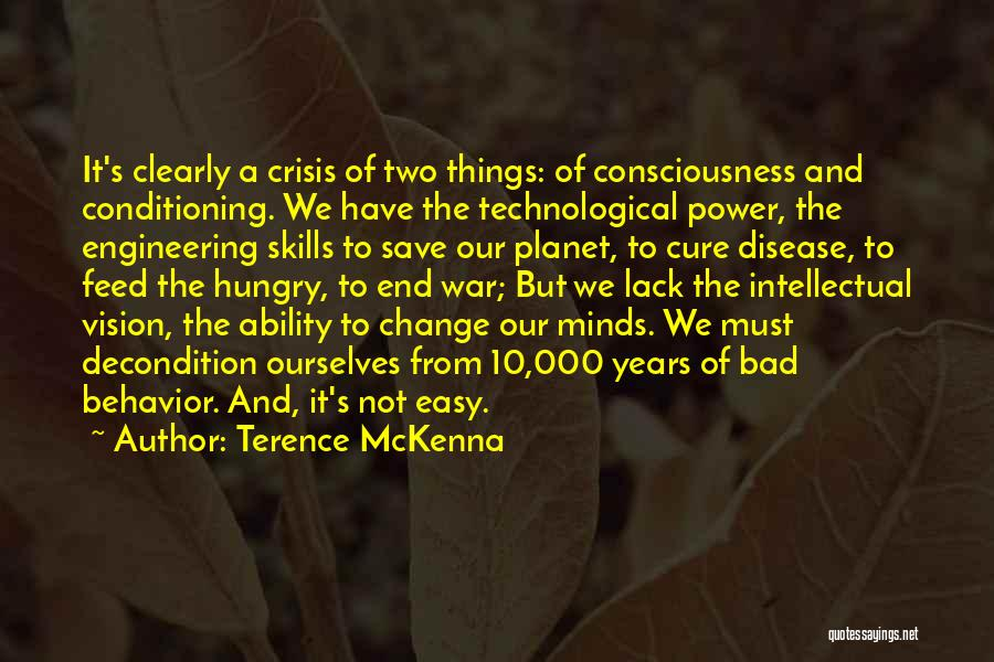 Disease Cure Quotes By Terence McKenna