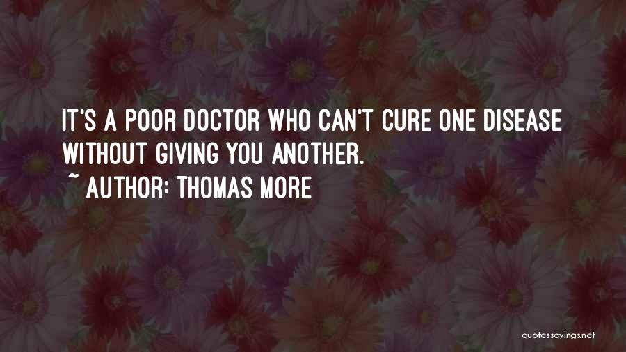 Disease Cure Quotes By Thomas More