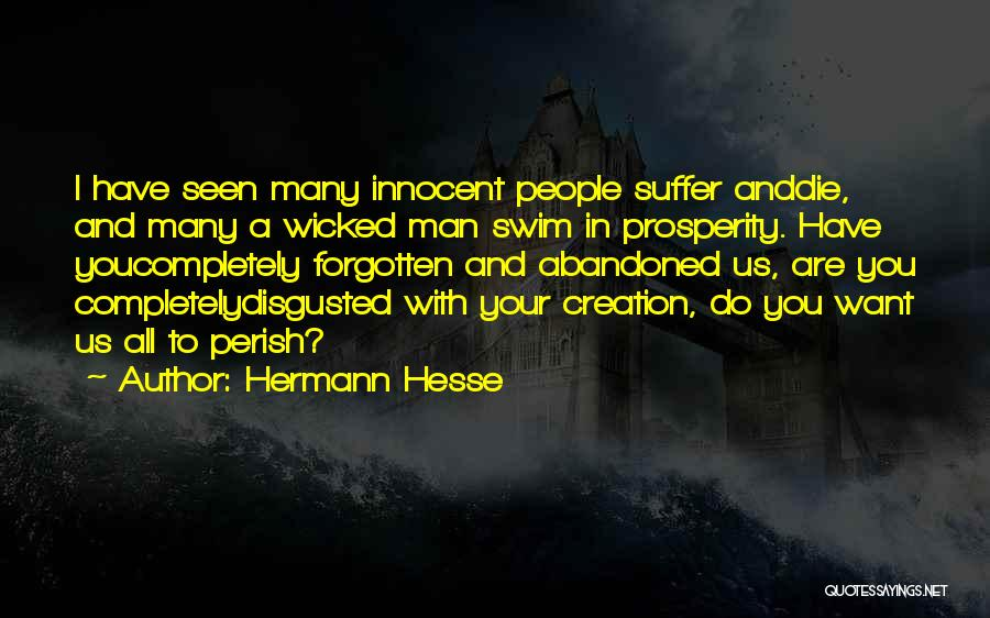 Disgusted With You Quotes By Hermann Hesse